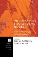 Pdf The Church Made Strange for the Nations