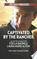 Captivated By The Rancher Book PDF