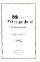 Alice in Womanland, or the Feminine Mistake