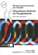Pdf Études économiques de l'OCDE : République fédérale de Yougoslavie 2002 Telecharger