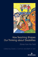 How Teaching Shapes Our Thinking about Disabilities