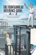 The Fountainhead Reference Guide  a to Z
