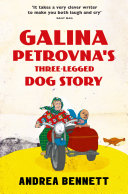 Pdf Galina Petrovna's Three-Legged Dog Story Telecharger