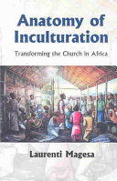 Anatomy Of Inculturation