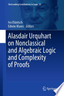 Alasdair Urquhart on Nonclassical and Algebraic Logic and Complexity of Proofs