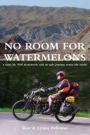 No Room For Watermelons [Pdf/ePub] eBook