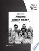 Student Solutions Manual for Larson s Elementary Algebra  Algebra within Reach Book PDF