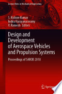 Design and Development of Aerospace Vehicles and Propulsion Systems