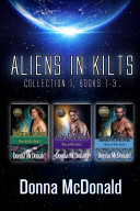 Aliens In Kilts  Collection 1  Books 1 3