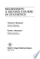 Regression, a Second Course in Statistics