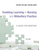 Enabling Learning in Nursing and Midwifery Practice