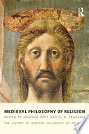 Medieval Philosophy of Religion  : The History of Western Philosophy of Religion