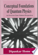 Conceptual Foundations of Quantum Physics