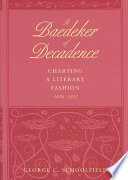 A Baedeker of Decadence