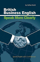 Speak More Clearly: British Business English