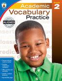 Academic Vocabulary Practice, Grade 2