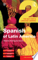 Colloquial Spanish of Latin America 2