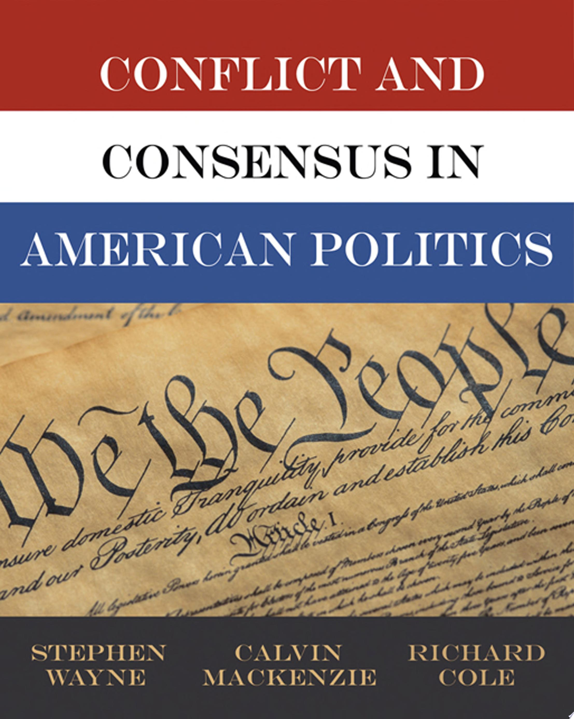 Conflict and Consensus in American Politics  Election Update