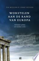 Worstelen Aan De Rand Van Europa