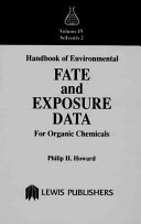 Handbook for Environmental Fate and Exposure of Organic Chemicals