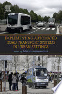 Implementing Automated Road Transport Systems in Urban Settings Book