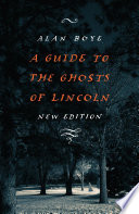 A Guide To The Ghosts Of Lincoln New Edition