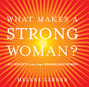 What Makes a Strong Woman?