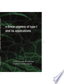 n Linear Algebra of Type 1 and Its Applications
