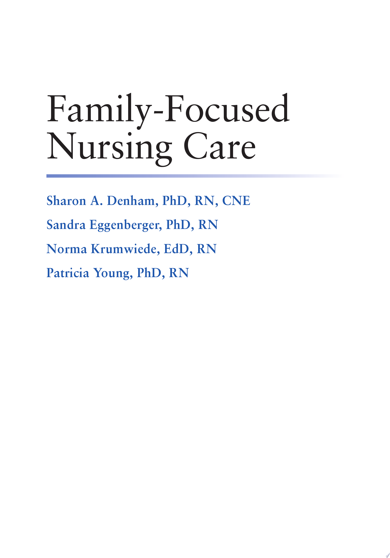 Family Focused Nursing Care