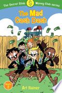 The Mad Cash Dash  The Secret Slide Money Club  Book 2