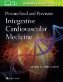 Personalized and Precision Integrative Cardiovascular Medicine Book