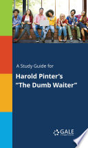 A Study Guide For Harold Pinter S The Dumb Waiter
