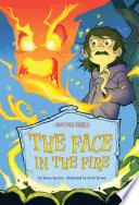 The Face in the Fire  Book 11 Book