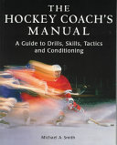 The Hockey Coach s Manual