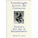 Freethought Across the Centuries