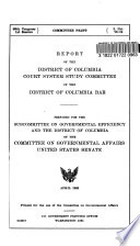 Report Of The District Of Columbia Court System Study Committee Of The District Of Columbia Bar