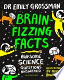 Brain fizzing Facts