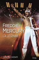 Pdf Freddie Mercury, la légende Telecharger