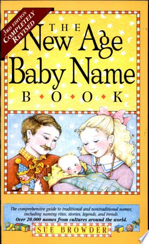 Download The New Age Baby Name Book Free PDF Books - Free PDF