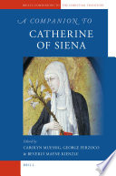A Companion to Catherine of Siena