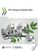 ITF Transport Outlook 2021