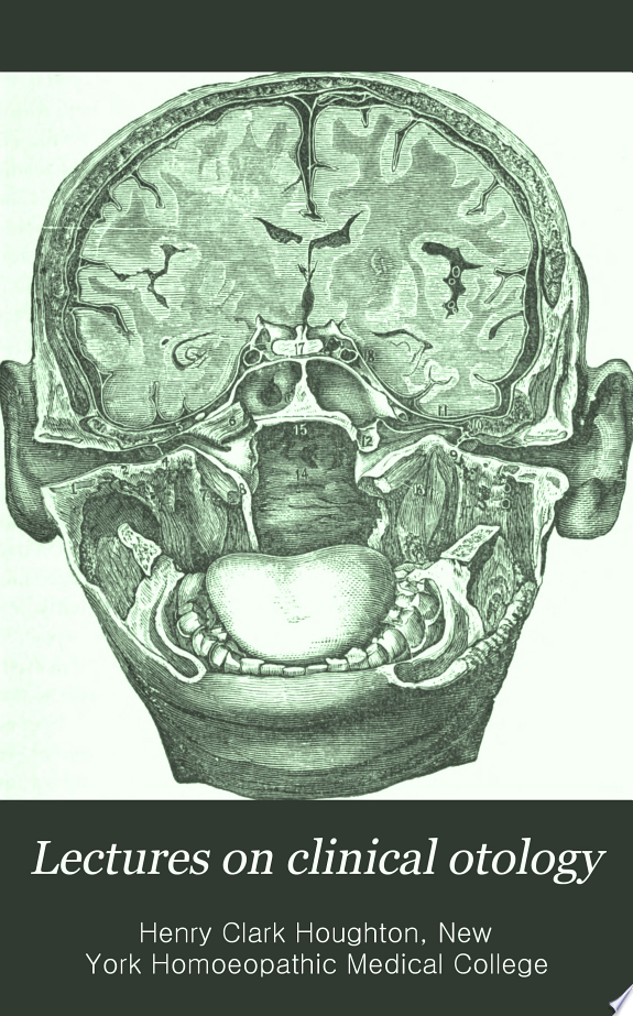 Lectures on Clinical Otology