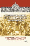 Reading the Animal in the Literature of the British Raj Pdf/ePub eBook