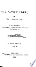 """The Pathfinder; Or, the Inland Sea. By the Author of """"The Pioneers"""" [i.e. J. Fenimore Cooper], Etc"""
