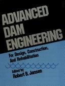 Pdf Advanced Dam Engineering for Design, Construction, and Rehabilitation