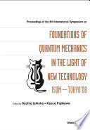 Proceedings of the 9th International Symposium on Foundations of Quantum Mechanics in the Light of New Technology