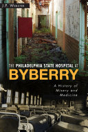 The Philly State Hospital at Byberry