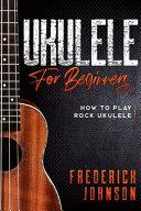 Ukulele For Beginners Book