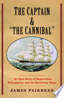 The Captain and  the Cannibal