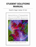 Student Solutions Manual for Analytical Chemistry and Quantitative Analysis